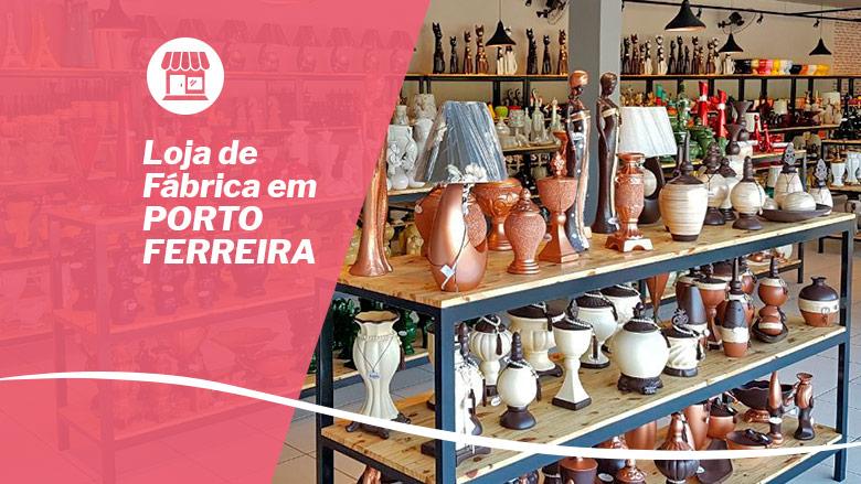 Loja de fábrica em Porto Ferreira